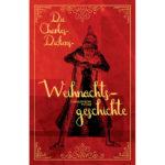 Cover: Die Charles-Dickens-Weihnachtsgeschichte