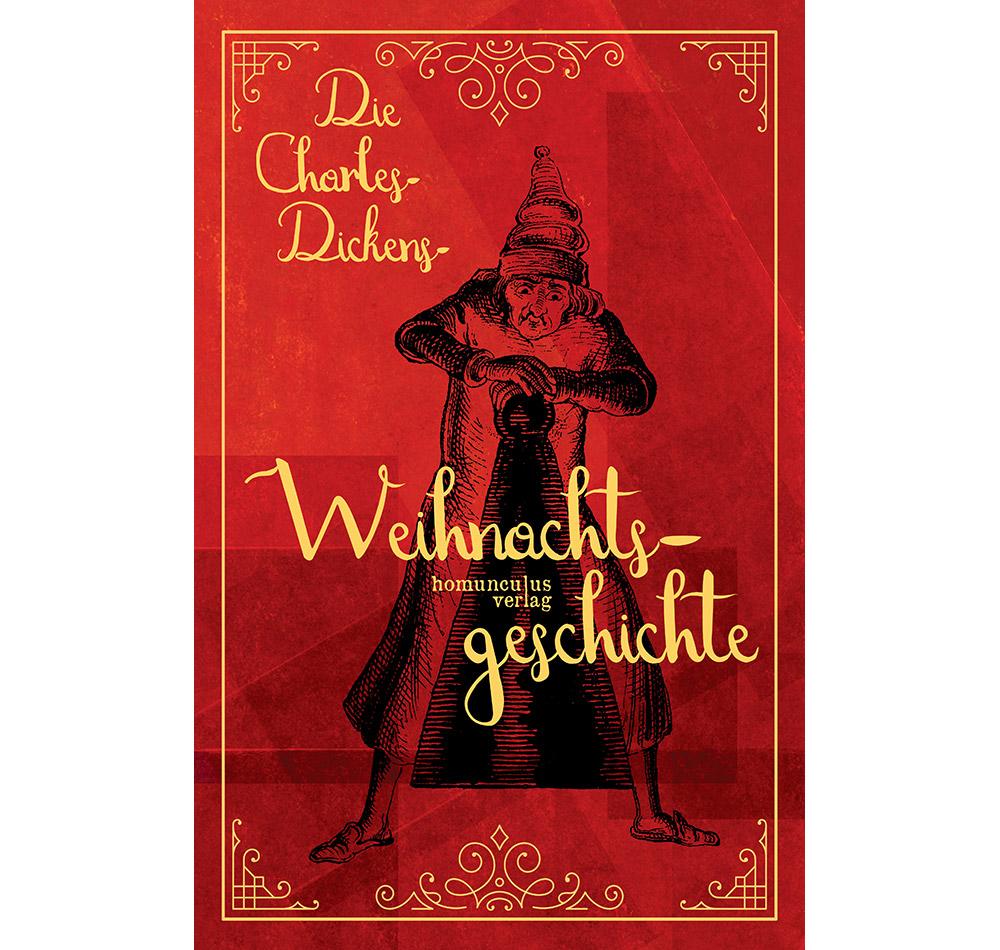 Die Charles-Dickens-Weihnachtsgeschichte – homunculus verlag