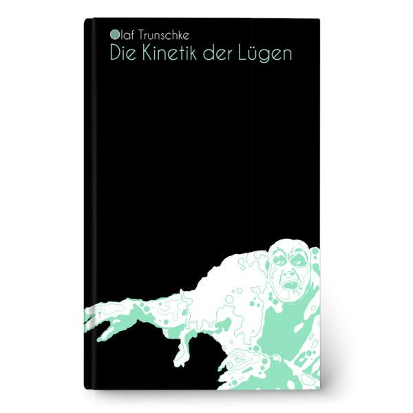 Cover Kinetik der Lügen
