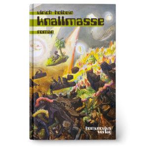 Cover: Knallmasse von Ulrich Holbein