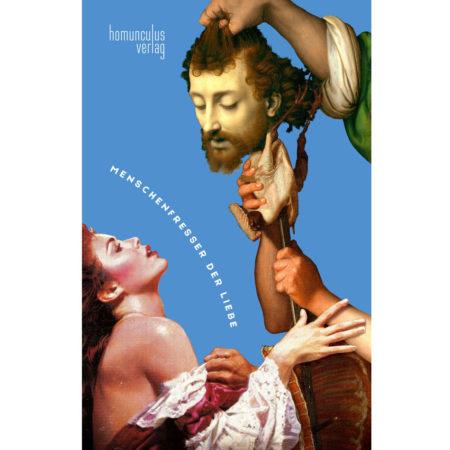 Cover: Menschenfresser der Liebe