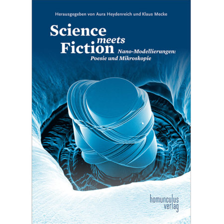 Aura Heydenreich u. Klaus Mecke (Hgg.): Science meets Fiction