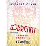 Cover: Es brennt. Mordechai Gebirtig - Leben und Werk
