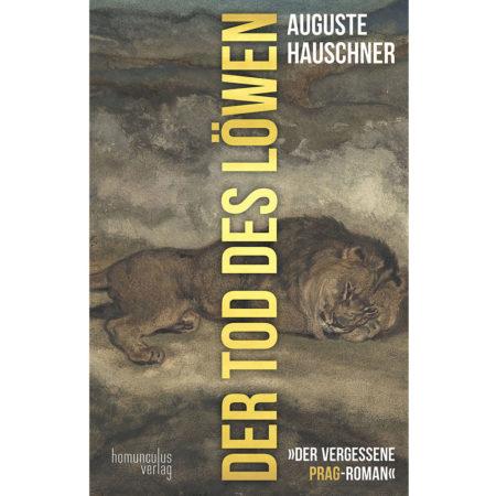 Auguste Hauschner: Der Tod des Löwen | Cover