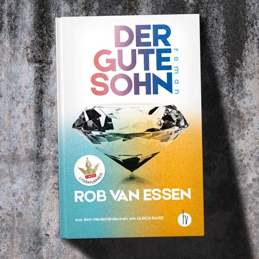 Rob van Essen - Der gute Sohn - homunculus verlag
