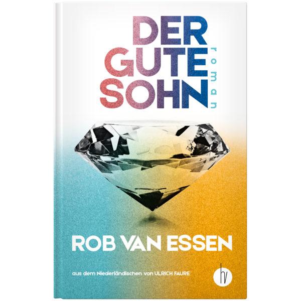 Cover: Der gute Sohn | Rob van Essen